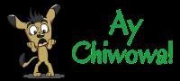 Ay Chiwowa!